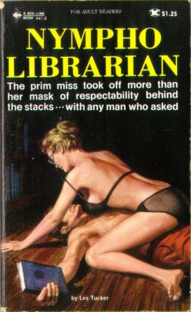 Paperback cover of Nympho Librarian by Les Tucker