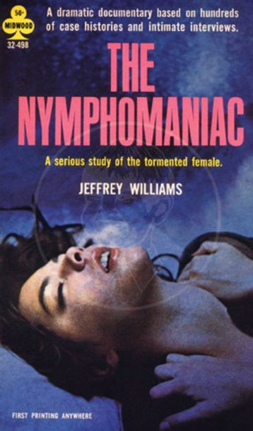 Paperback cover of The Nymphomaniac by Jeffrey Williams