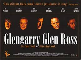 Movie poster for Glenngary Glen Ross by David Mamet