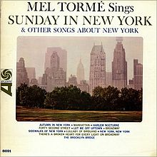 Mel Tormé Sings Sunday In New York & other songs about New York