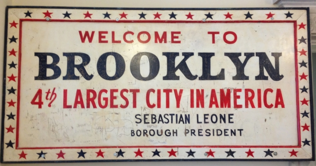 Welcome to Brooklyn - 4th largest city in America.