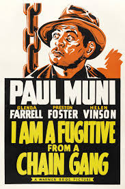 Vintage movie poster for I Am A Fugitive From A Chain Gang