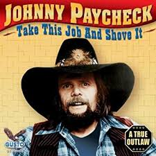 Album cover for Johnny pay check and Take this job and shove it.