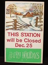 Vintage sign - This station will be closed Dec 25 -