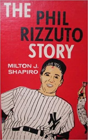 The book cover of The Phil Rizzuto Story by Milton J. Shapiro.