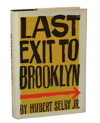 The book cover of Last Exit to Brooklyn by Hubert Selby Jr.