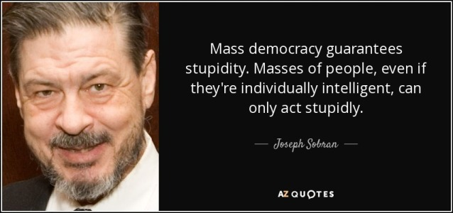Joseph Sobran quote on democracy.