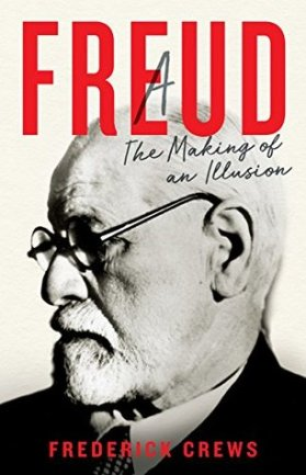 Sigmund Freud by Frederick Crews