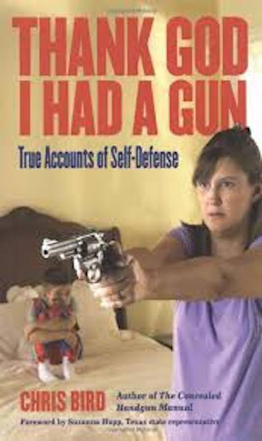 Book cover: Thank God I had a gun
