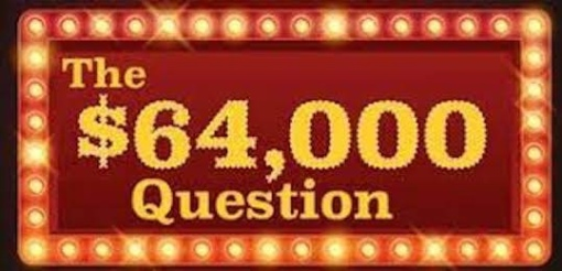 Electric sign for The $64,000 Question