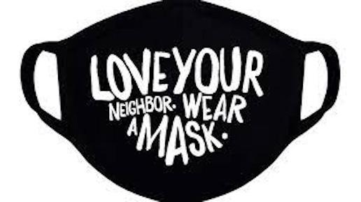 Love Your Neighbor Covid mask
