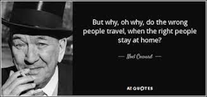 Noel Coward quote on travel
